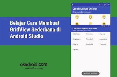Belajar Cara Membuat GridView Sederhana di Android Studio