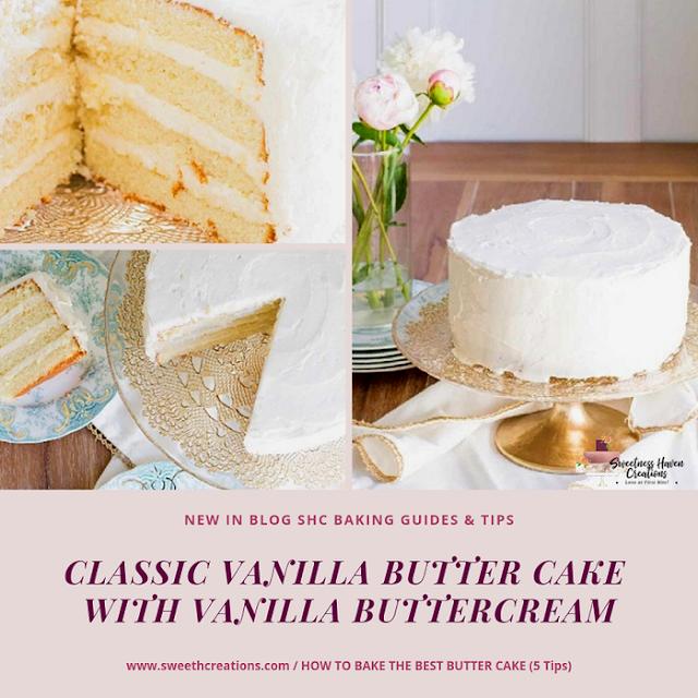 CLASSIC VANILLA BUTTER CAKE WITH VANILLA BUTTERCREAM
