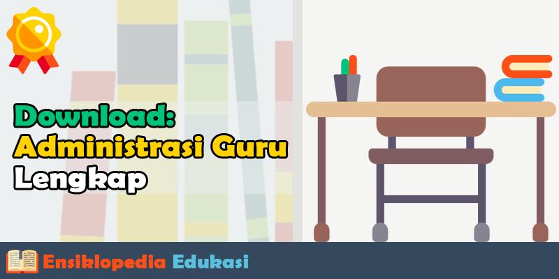 Perangkat Administrasi Guru Kelas SD Profesional