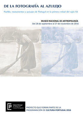 'De la fotografía al azulejo. Pueblo, monumentos y paisajes de Portugal en la primera mitad del siglo XX' en el Museo Nacional de Antropología
