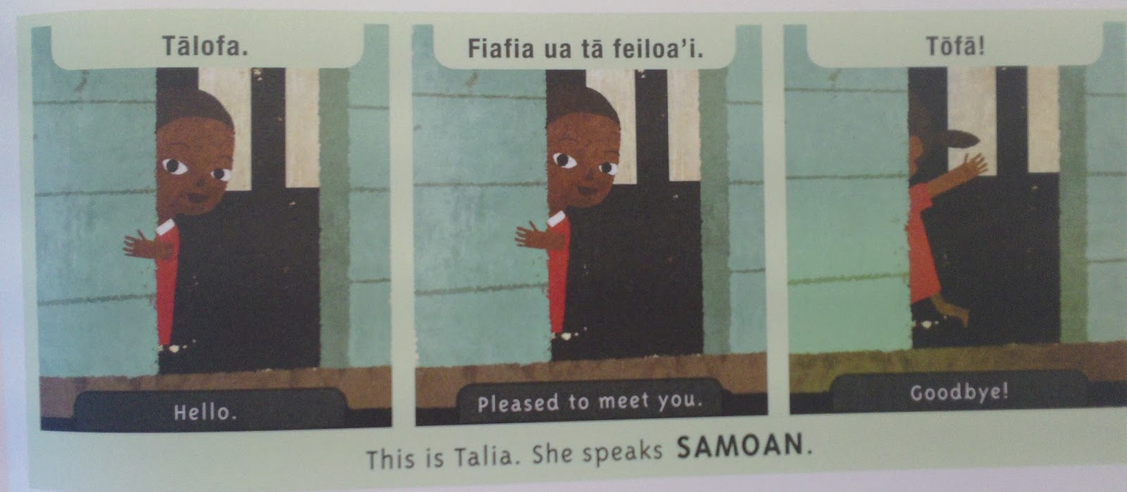 Great books for children hello world simple greetings in over 100 languages this goes way past the common english spanish french etc it even includes on of my favorites samoan m4hsunfo