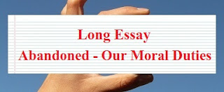 Long Essay on Abandoned - Our Moral Duties