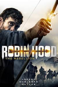 Robin Hood The Rebellion Poster