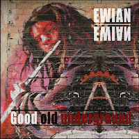 Ewian - Good Old Underground