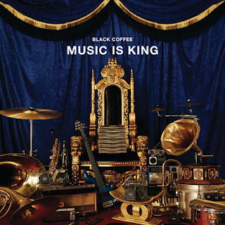 Black Coffee - Music Is King (EP)