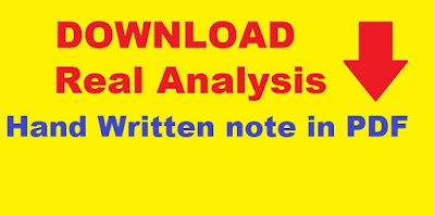 AMMATHS TUTORIALS : REAL ANALYSIS HAND WRITTEN NOTES NOTES