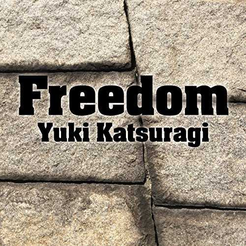 [Single] 葛城ユキ – Freedom (2015.09.30/MP3/RAR)