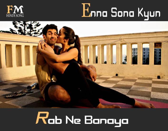 Enna-SonaKyun-Rab-Ok-Jaanu