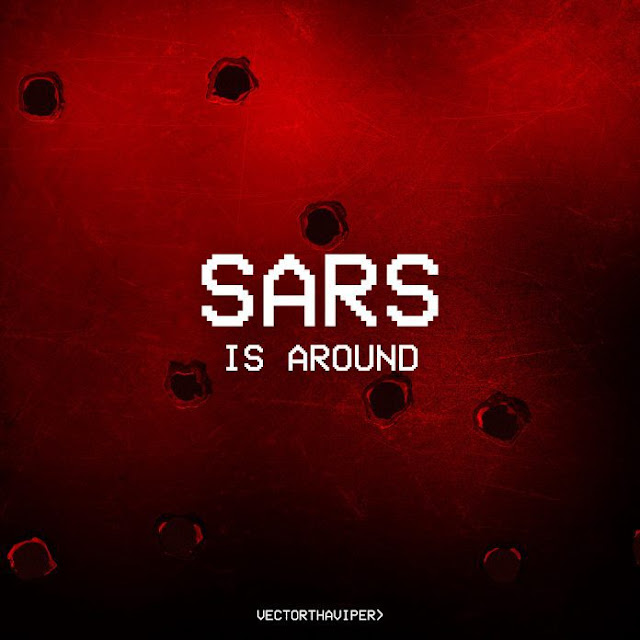 [Music] Vector – Sars Is Around (S.I.A) | @VectorThaViper
