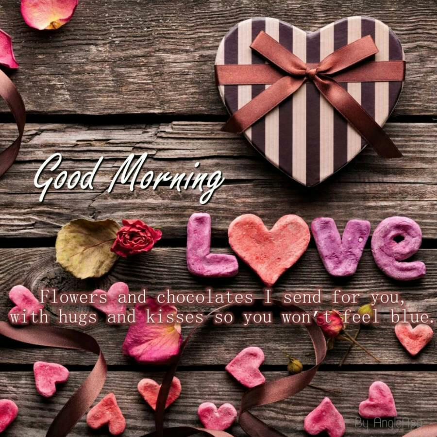 Good Morning Love Gifts With Quotes In 2018 Wallpapers Images