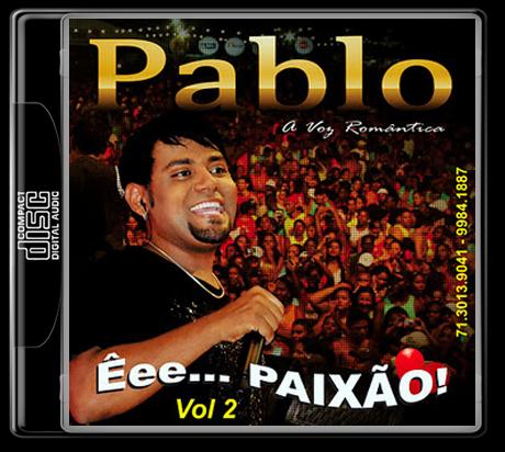 GRUPO BAIXAR PABLO 2011 E ARROCHA