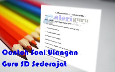 download contoh soal sd kelas 4 (SD IV) - Galeri Guru