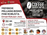 Coffee Business Meeting di Gelar Lampung Pada 2 - 3 Agustus 2017