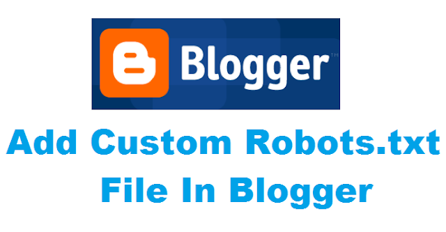 Course : How to Add Custom Robots.txt to Blogger