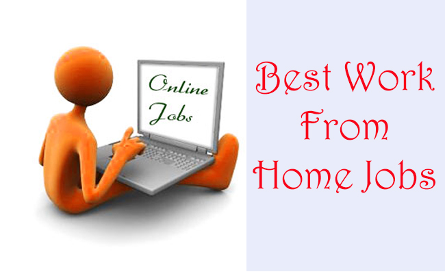 Best Work From Home Jobs - Ways To Make Money From Home