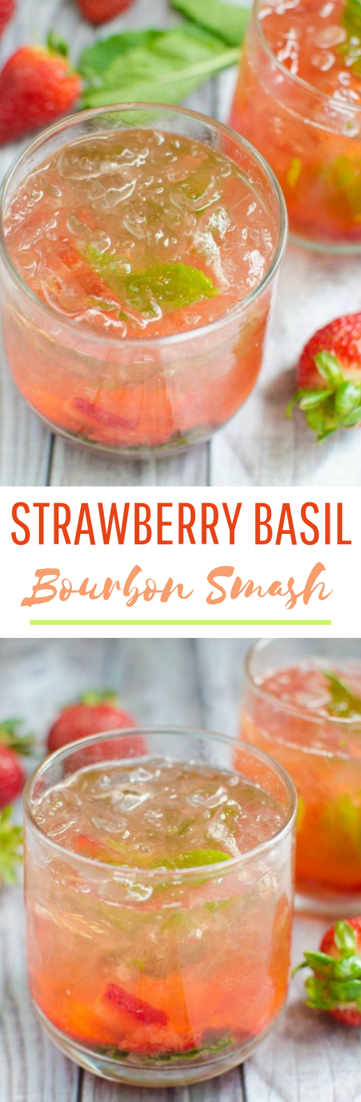 Strawberry Basil Bourbon Smash #cocktail #drinks