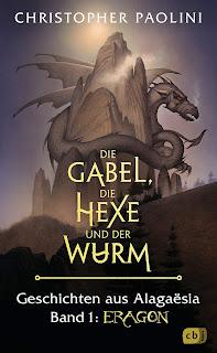 'Geschichten aus Alagaësia 1: Die Gabel, die Hexe und der Wurm' von Christopher Paolini