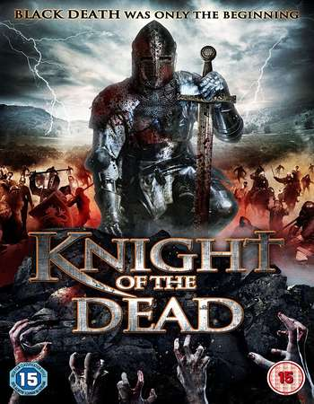 Knight of the Dead 2013 Hindi Dual Audio BRRip Full Movie Download