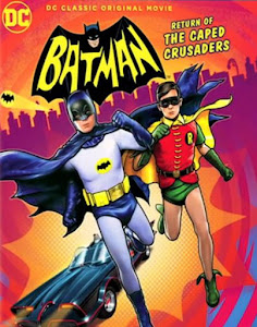Batman: Return of the Caped Crusaders Poster