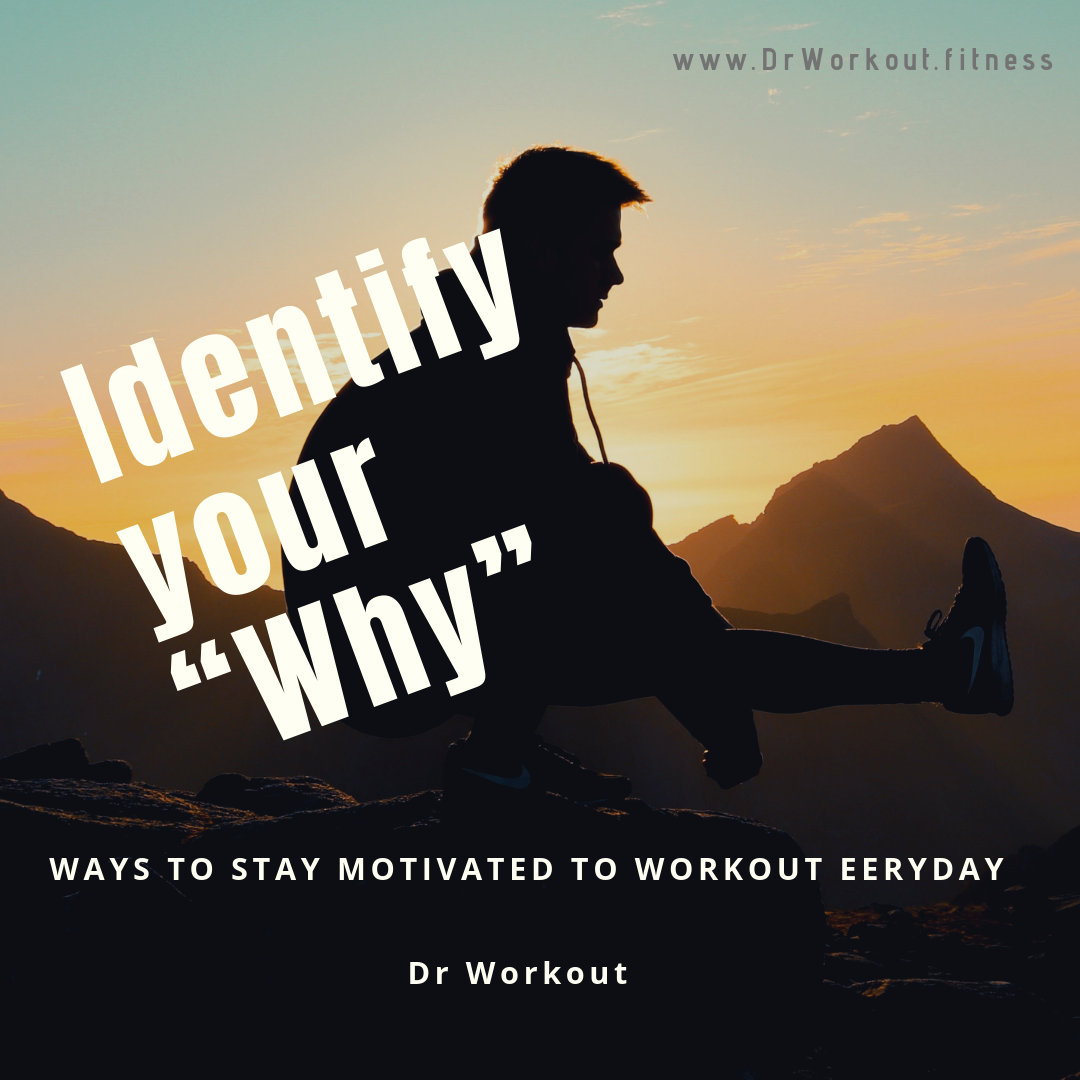 Identify the reasons why you are exercising