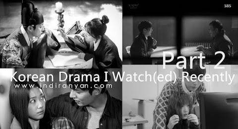 Korean Drama I Watch(ed) Recently - 2