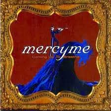 Mercy Me Coming Up To Breathe Christian Gospel Lyrics