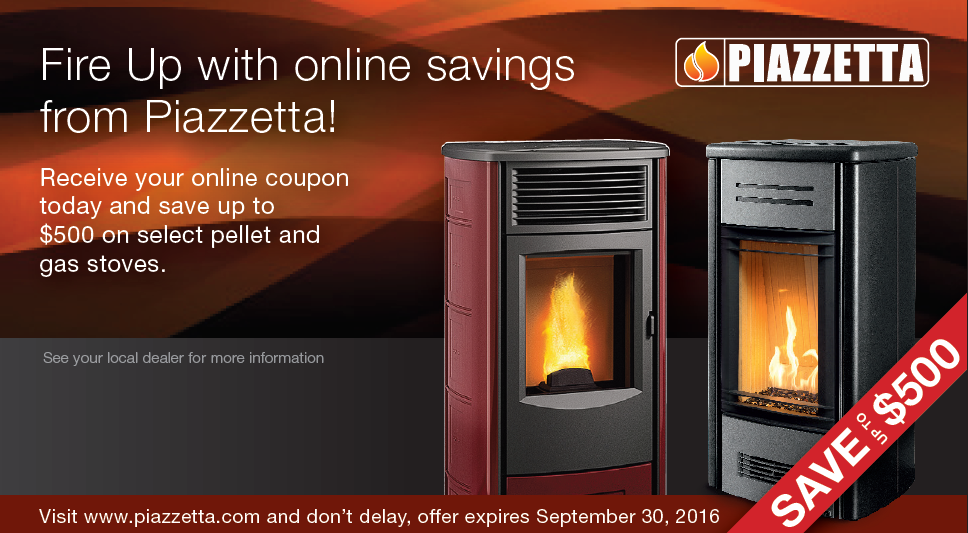 From August 15, until September 30, 2016 - You can save up to $350 on  select Piazzetta Products at Nordic Stove Shoppe. Call or visit us for more  details! - Nordic Stove Shoppe Dover, NH Wood Stoves, Pellet Stoves