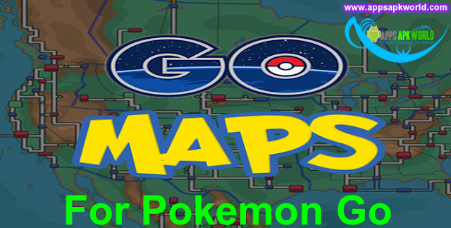 Download Go Maps For Pokemon Go v1.0.5 APK
