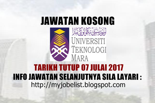 Jawatan Kosong di Universiti Teknologi MARA (UiTM) Julai 2017