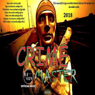 Crime Master - DJ GRV