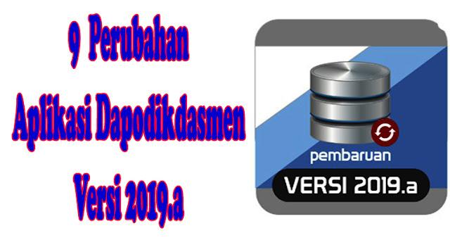 https://www.dapodik.co.id/2018/09/9-perubahan-pada-aplikasi-dapodikdasmen.html