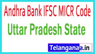 Andhra Bank IFSC MICR Code Uttar Pradesh State