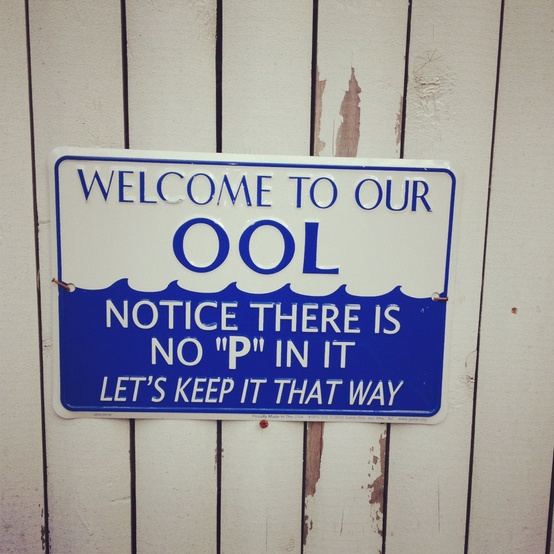Funny Cute Signs No P in Ool