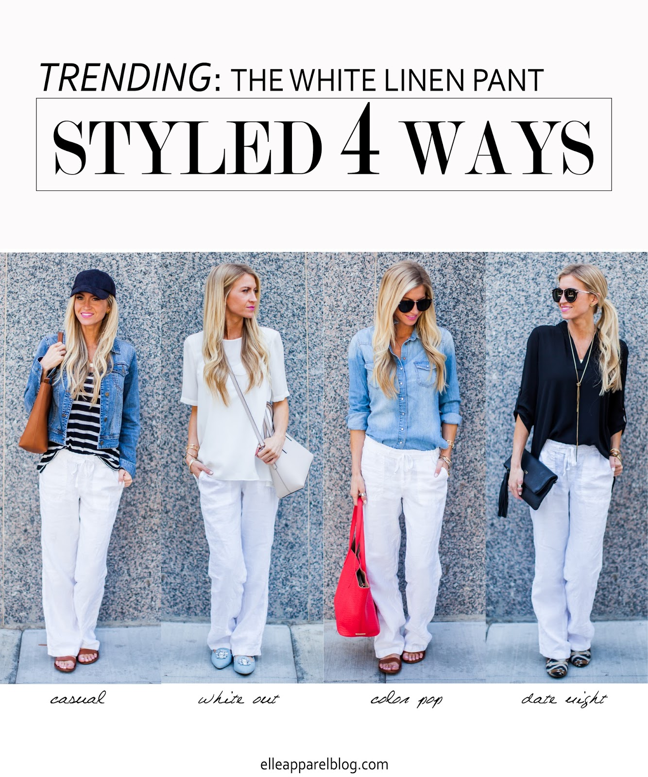 THE TOP TREND SERIES: FOUR WAYS TO STYLE WHITE LINEN PANTS