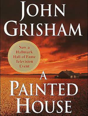 John Grisham - Rumah Bercat Putih - A Painted House