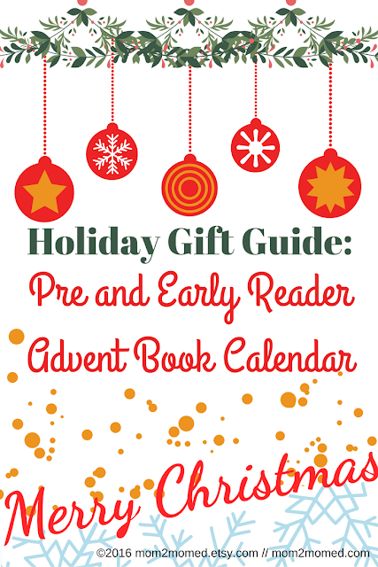 Mom2MomEd Blog: Holiday Gift Guide--Pre and Early Reader Advent Book Calendar