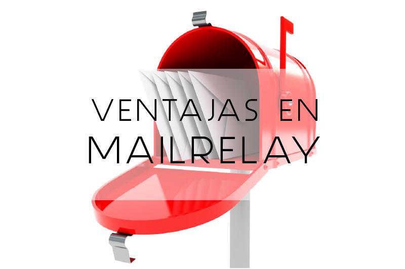 Ventajas-Mailrelay