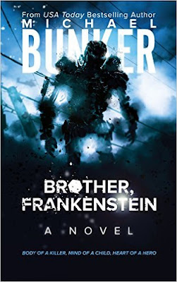 http://www.amazon.com/Brother-Frankenstein-Michael-Bunker-ebook/dp/B00VKJ2U9E/ref=asap_bc?ie=UTF8