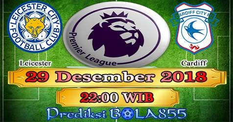 Prediksi Bola855 Leicester vs Cardiff 29 Desember 2018