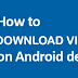 How to Download Video From Facebook In android