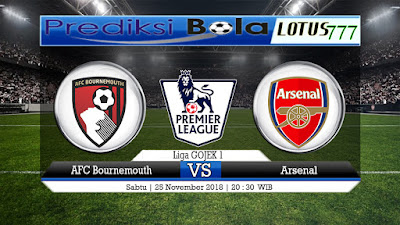 Prediksi AFC Bournemouth Vs Arsenal 25 November 2018