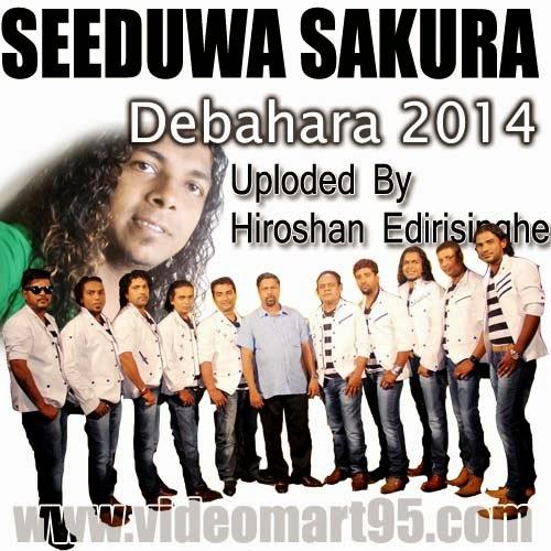 SEEDUWA SAKURA LIVE IN DEBAHARA  2014