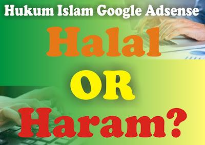 Hukum Islam Google Adsense : Halal atau Haram