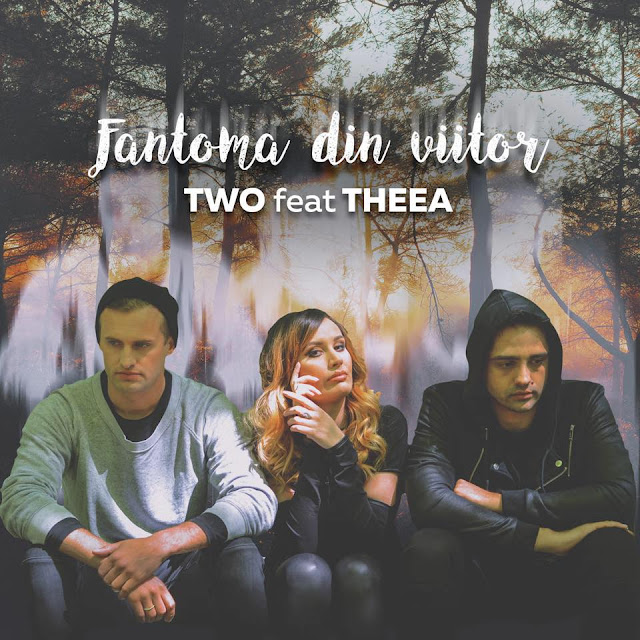 2016 TWO feat Theea Fantoma din viitor melodie noua TWO feat Theea Fantoma din viitor piesa noua videoclip TWO feat. Theea - Fantoma din viitor youtube mihai gruia sorin brotnei TWO featuring Theea Miculescu Fantoma din viitor noul single melodii noi 2016 trupa TWO si Theea Fantoma din viitor mango music mango records cat music romania new single 2016 new song TWO feat. Theea - Fantoma din viitor muzica noua 2016