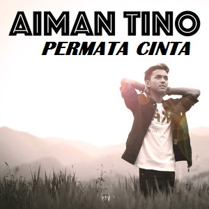 Image result for Permata Cinta - Aiman Tino