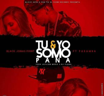 Black Point ft Paramba ft Quimico Ultra Mega - Tu y Yo Somo Panas