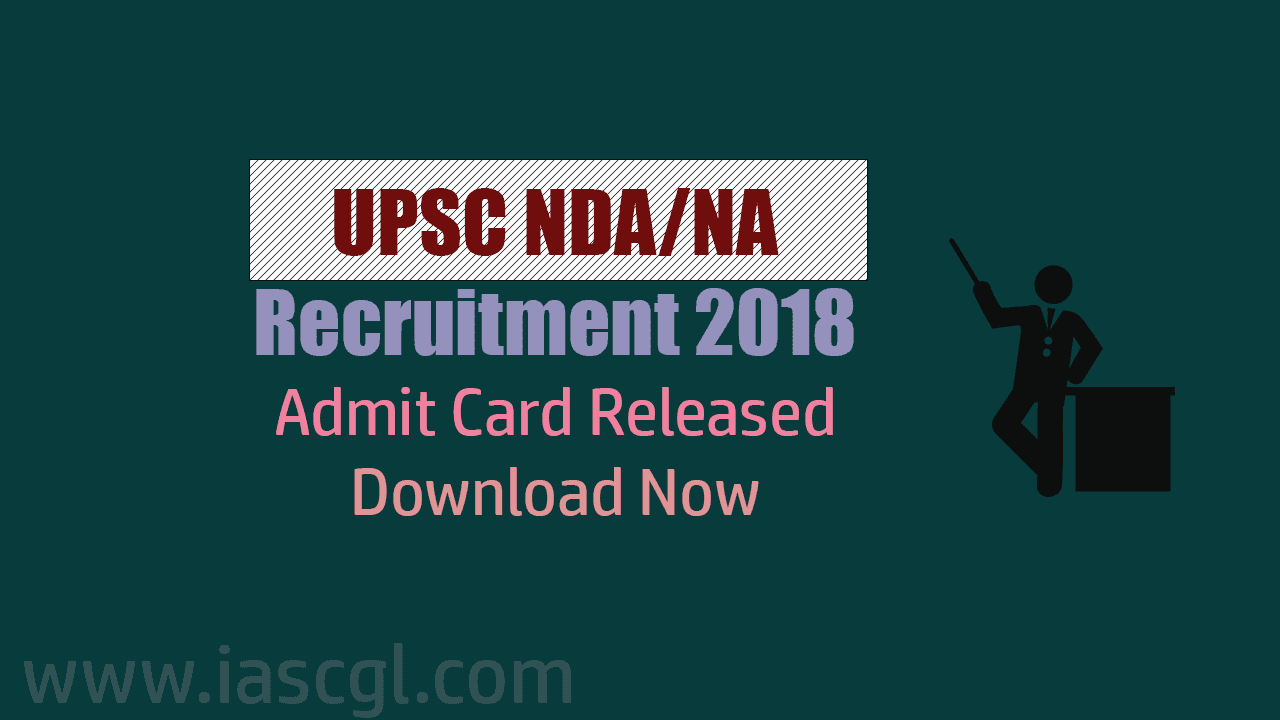 UPSC NDA/NA Recruitment 2018