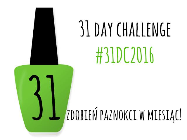 Wyzwanie 31 zdobień paznokci czas start! + jak to wyglądało dwa lata temu