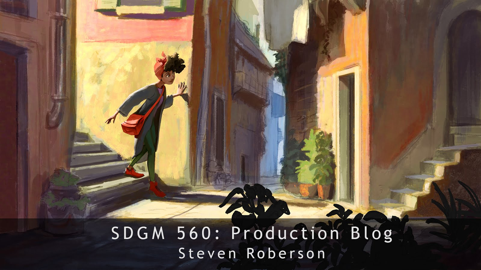 SDGM 560 Process Journal - Steven Roberson