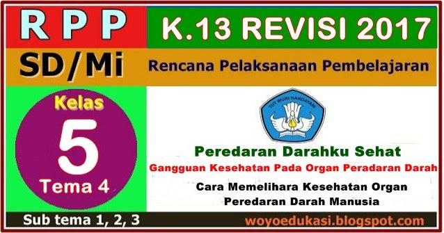 Donload Rpp K 13 Kelas 5 Sd Mi Revisi Baru Tema 4 Sub Tema 1 S D 3 Edukasi Suwoyo Com